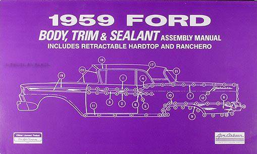 1959 Ford Car Body, Trim and Sealant Assembly Manual Reprint