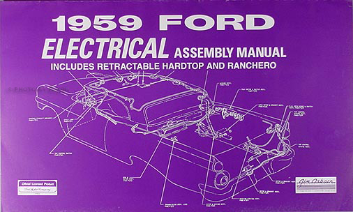 1959 Ford Car Electrical Assembly Manual Reprint