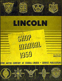 1959 Lincoln CANADIAN Shop Manual Original Capri, Premier, Mark IV