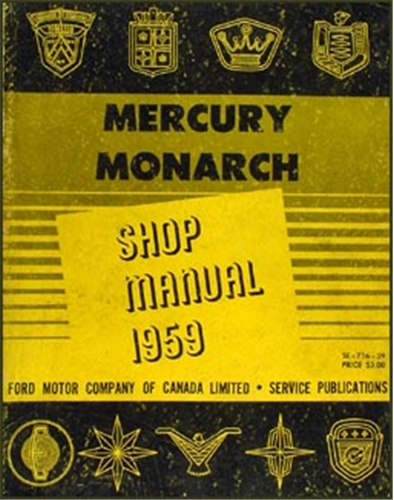 1959 Mercury & Monarch Canadian Shop Manual Original