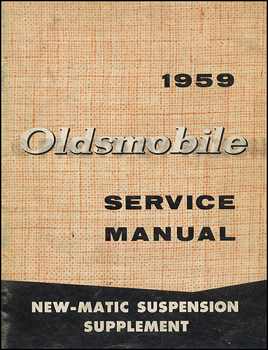 1959 Oldsmobile 88 & 98 Repair Manual Original