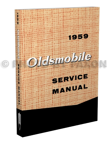 1959 Oldsmobile 88 and 98 Repair Shop Manual Reprint