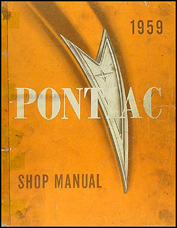 1959 Pontiac Repair Shop Manual Original Catalina Bonneville Star Chief Safari