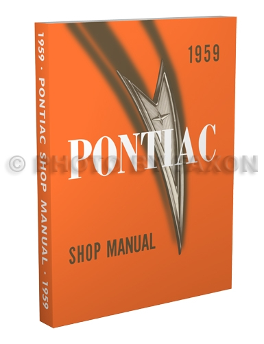 1959 Pontiac Repair Shop Manual Reprint