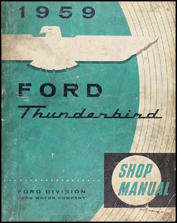 1959 Ford Thunderbird Shop Manual Original