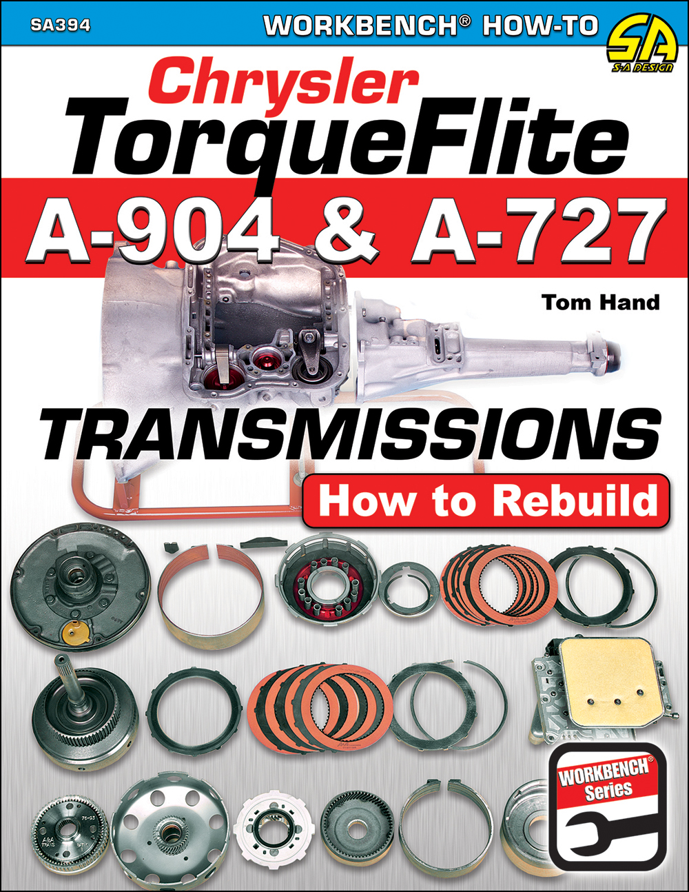 How to Rebuild Chrysler TorqueFlite Transmissions A-904 & A-727
