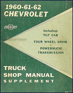 1960-1962 Chevrolet Pickup & Truck Shop Manual Original Supplement
