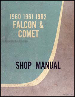 1960-1962 Falcon & Comet Canadian Shop Manual Original