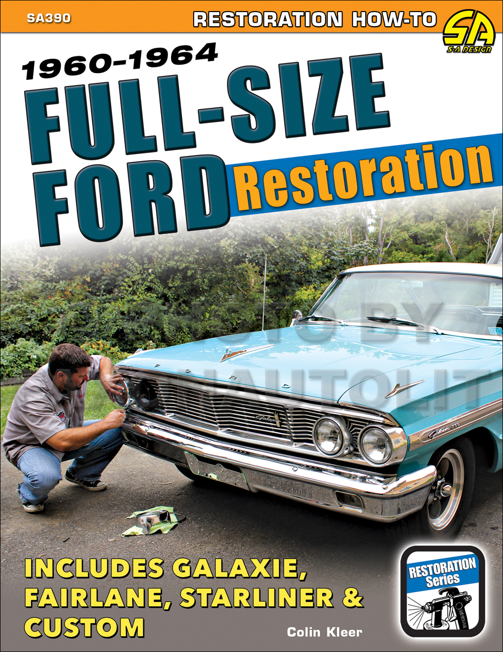 Full Size Ford Restoration Guide 1960-1964