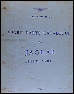 1960-1964 Jaguar 2.4 Litre Mark 2 Parts Book Original