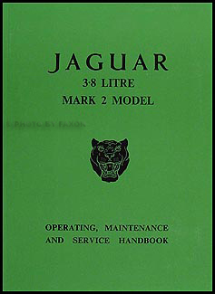 1960-1966 Jaguar 3.8 Litre Mark 2 Owner's Manual Reprint
