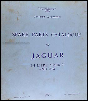 1960-1967 Jaguar 2.4 Litre Mark 2 and 240 Parts Book Original