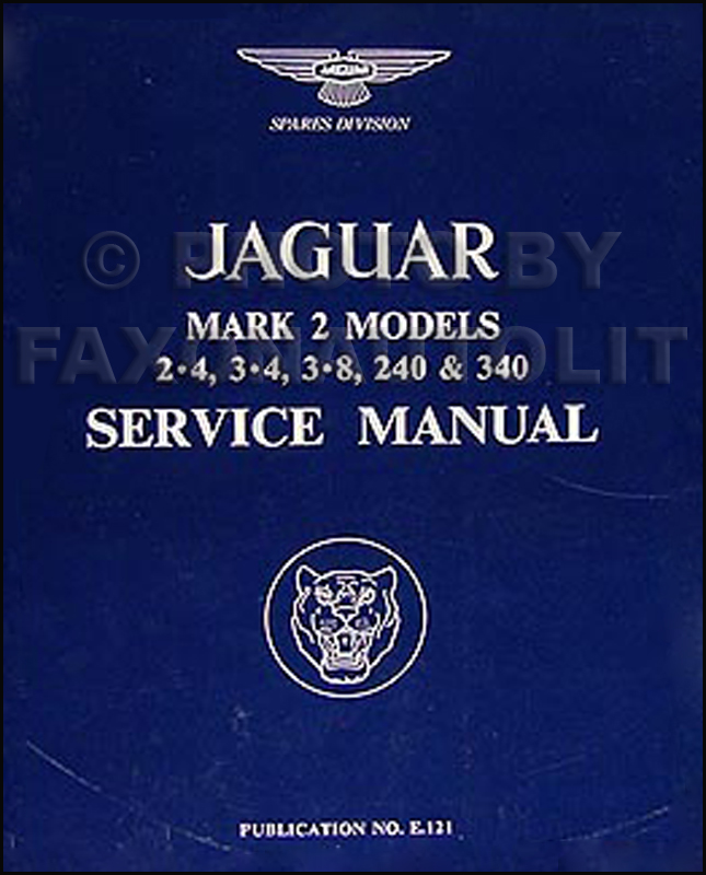 1960-1968 Jaguar Mark 2  Repair Manual Reprint 2.4 3.4 3.8 240 340