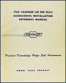 1960 Chevrolet Accessory Installation Manual Original