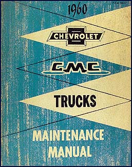 1960 Chevy Truck & GMC CANADIAN Shop Manual Original