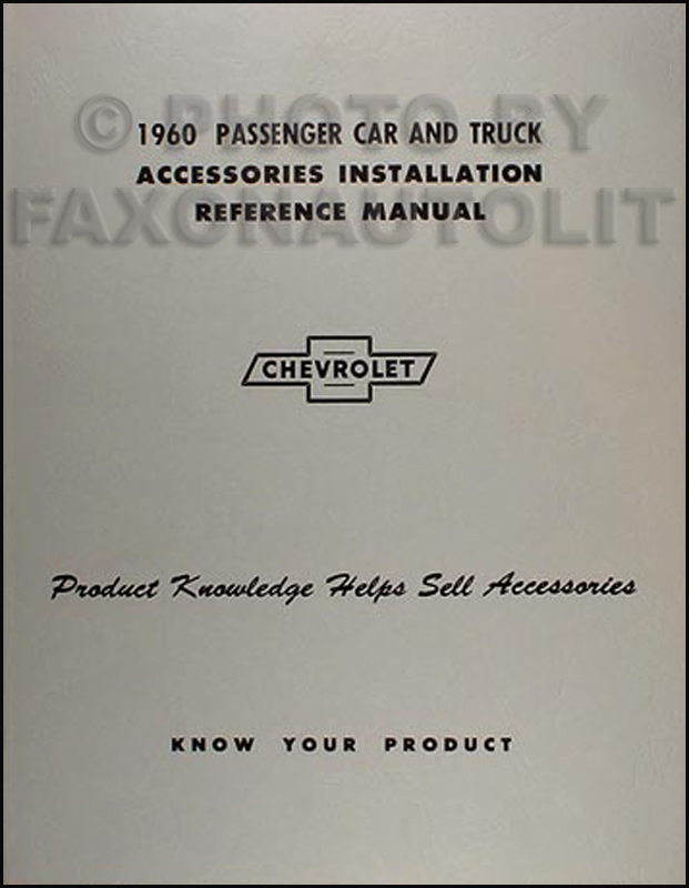 1960 Chevrolet Accessory Installation Manual Reprint Car Pickup, Truck