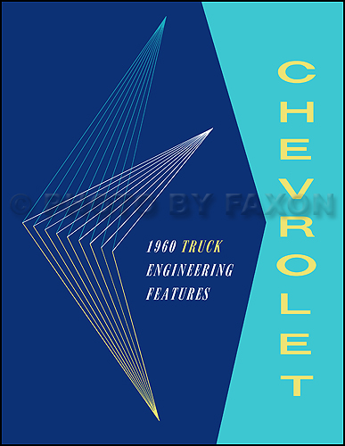 1960 Chevrolet Truck Engineering Features Manual Reprint