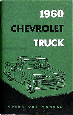 1960 Chevrolet Pickup & Truck Reprint Owner's Manual