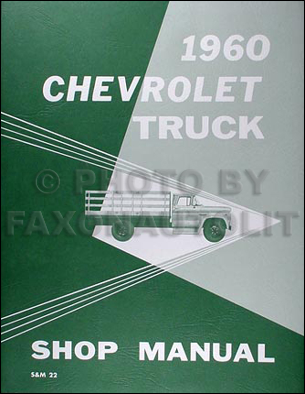 1960 Chevrolet Pickup & Truck Shop Manual Reprint