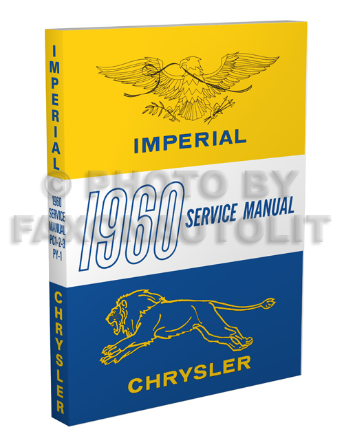 1960 Chrysler & Imperial Shop Manual Reprint
