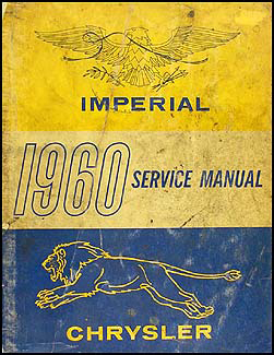 1960 Chrysler & Imperial Shop Manual Original