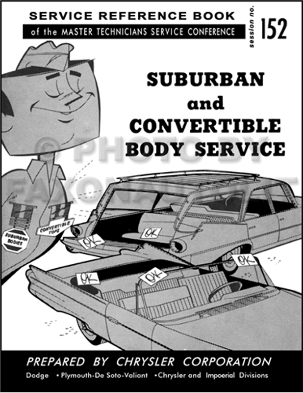1960 MoPar  Convertible and Suburban Service Training Manual Reprint