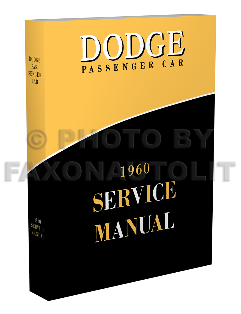1960 Dodge Car Shop Manual Original