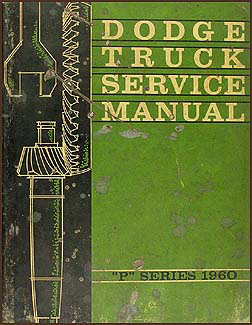 1960 Dodge Pickup Truck & Power Wagon Shop Manual Original