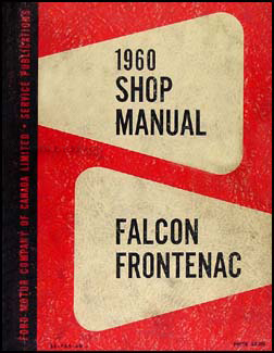 1960 Falcon & Frontenac Shop Manual Original Canadian