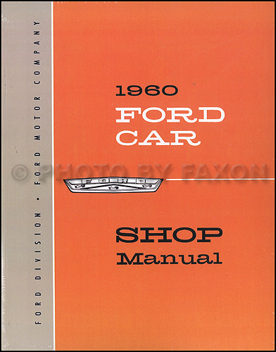1960 Ford Car Repair Shop Manual Reprint Galaxie Fairlane Starliner Sunliner