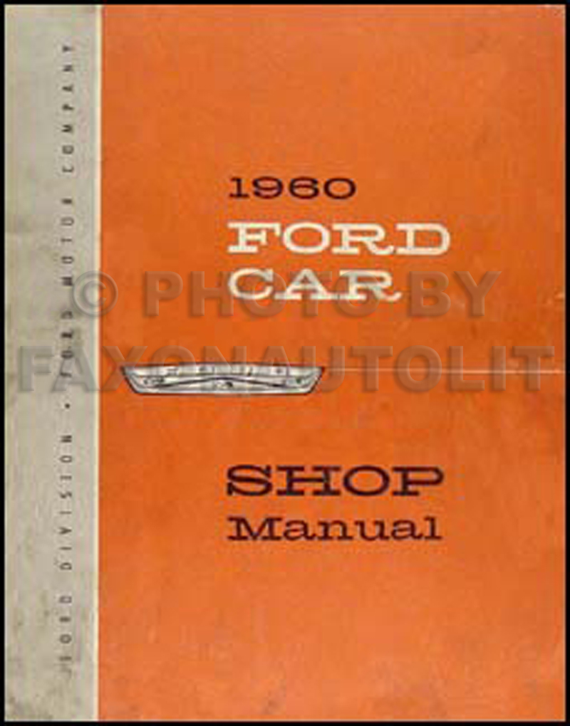 1960 Ford Car Shop Manual Original Fairlane/Galaxie