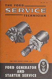 1960 Ford Generator and Starter Service Training Manual Original