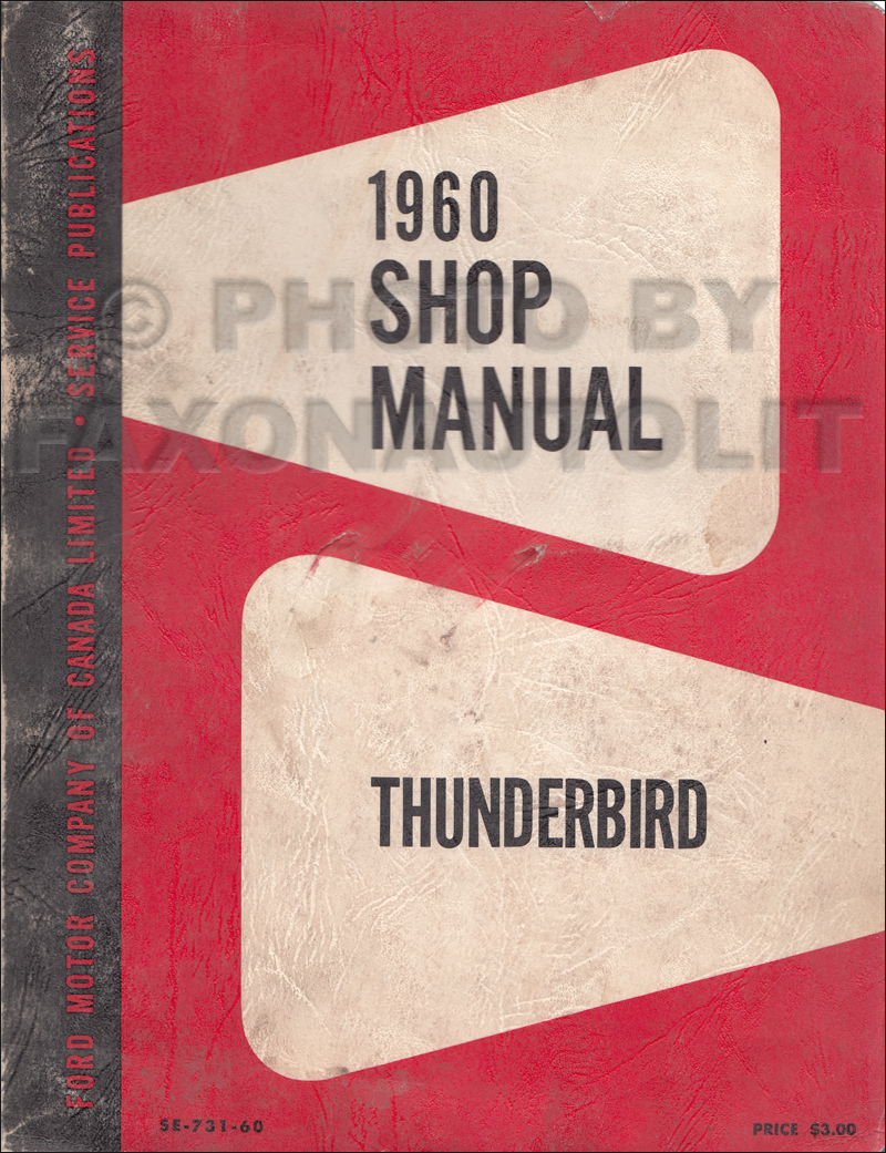 1960 Ford Thunderbird Canadian Shop Manual Original