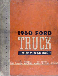 1960 Ford Pickup and Truck Shop Manual Original