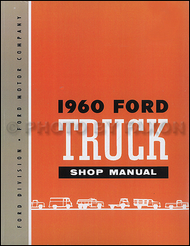 1960 Ford Pickup And Truck Repair Shop Manual Cd
