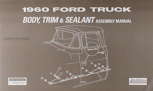 1960 Ford Pickup and Panel Truck Body, Trim & Sealant Assembly Manual