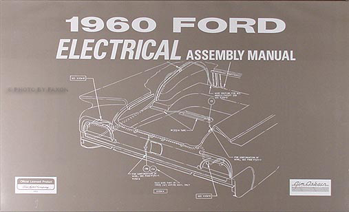 1960 Ford Car Electrical Assembly Manual Reprint
