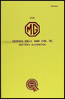1960 MGA Twin Cam Owner's Manual Reprint