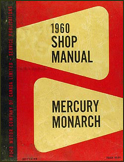 1960 Mercury & Monarch Canadian Original Shop Manual --All Models
