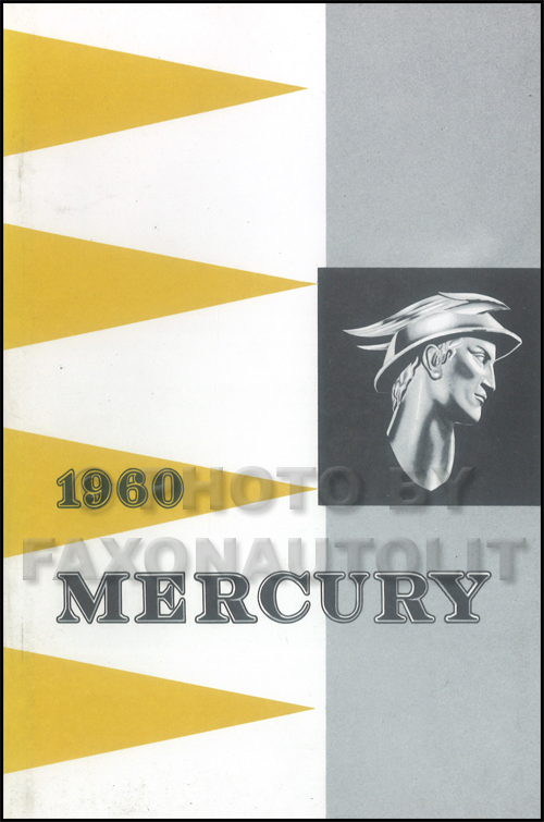 1960 Mercury Owner's Manual Reprint