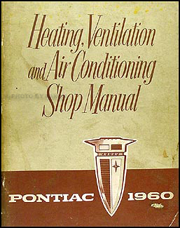 1960 Pontiac Heater & Air Conditioning Repair Manual Original