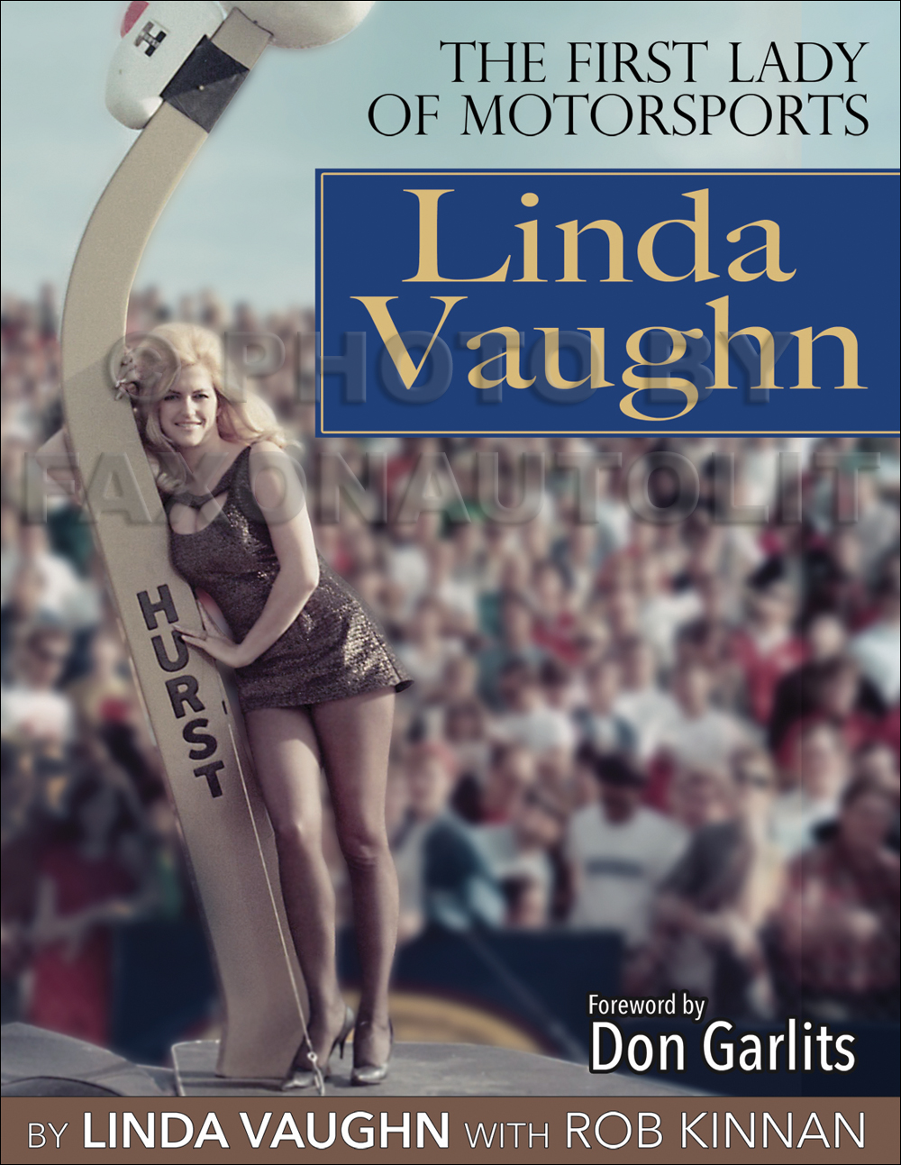 Linda Vaughn: The First Lady Of Motorsports Book