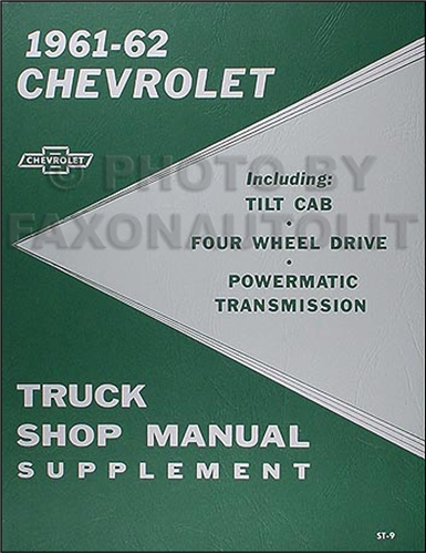 1961-1962 Chevrolet Pickup & Truck Shop Manual Reprint Supplement
