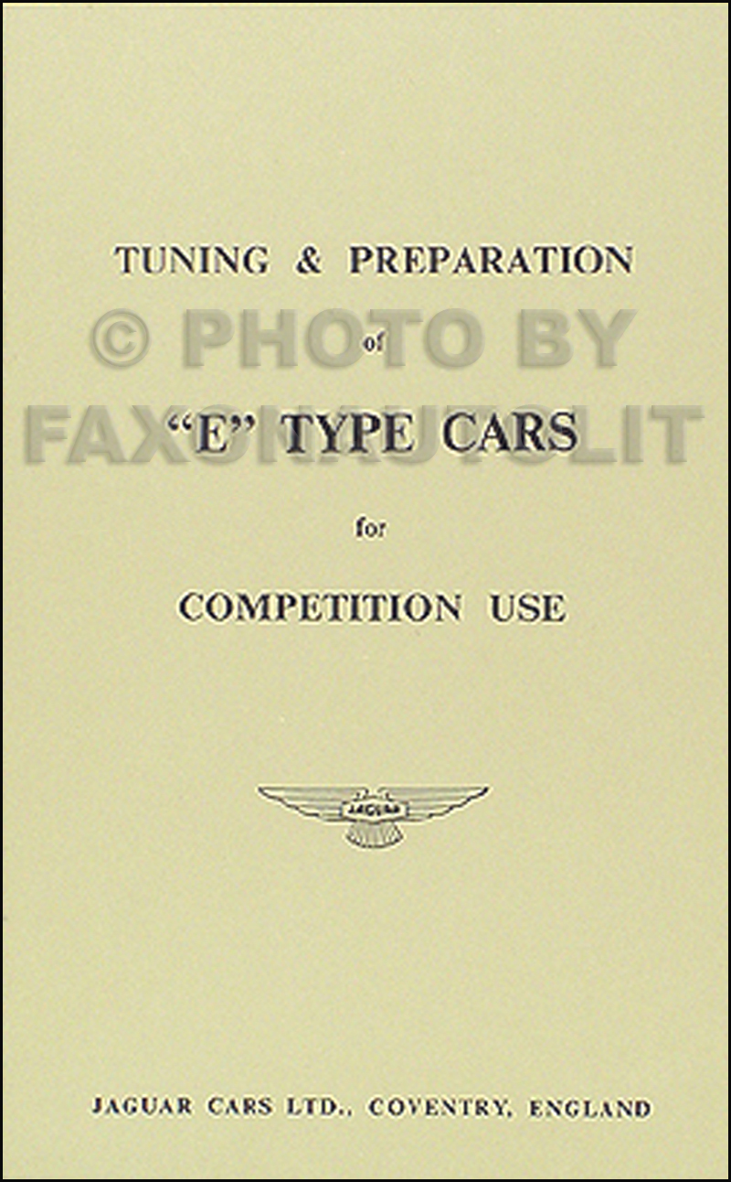 1961-1971 Jaguar XKE Tuning & Preparation For Competition Manual