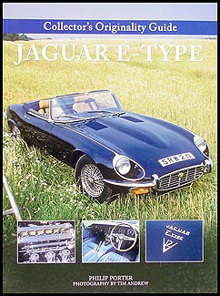 Jaguar XK-E Collector's Originality Guide 160+ pictures XKE