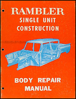 1958-1962 AMC Rambler Body Manual Original --All Models