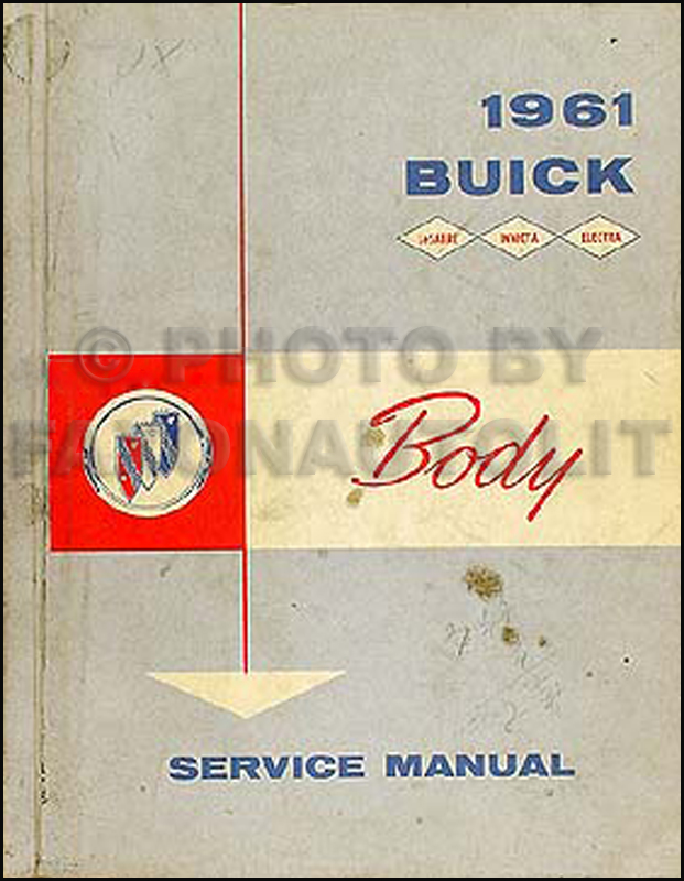 1961 Buick Body Manual Original LeSabre/Invicta/Electra