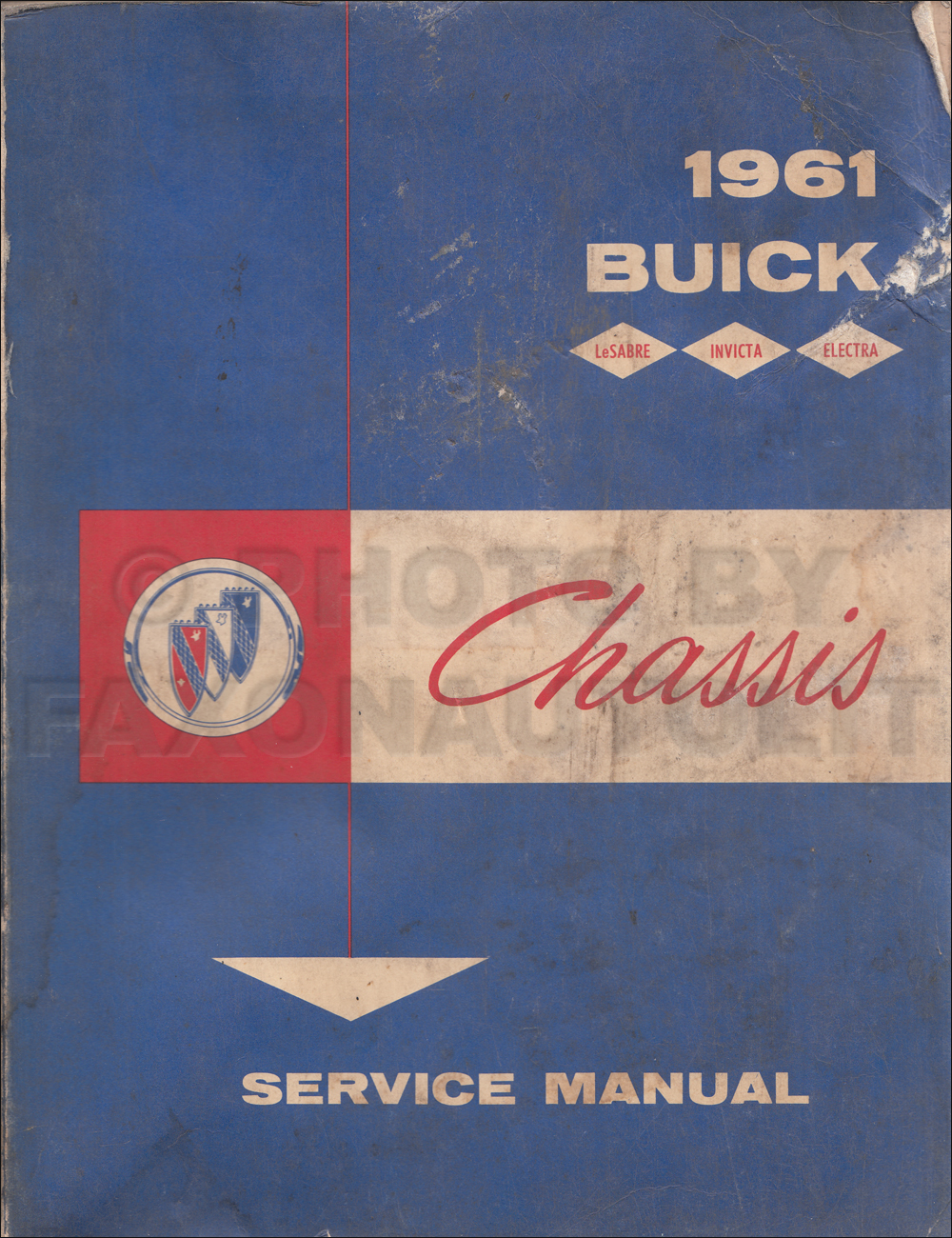 1961 Buick Shop Manual Original - LeSabre, Invicta, Electra