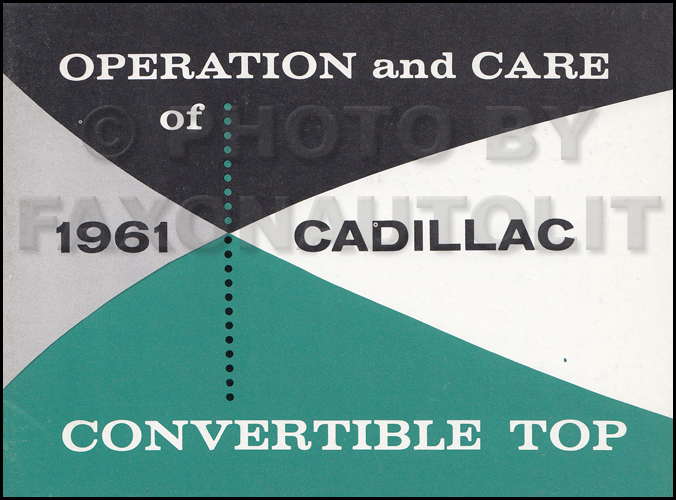 1961 Cadillac Convertible Top Owner's Manual Original