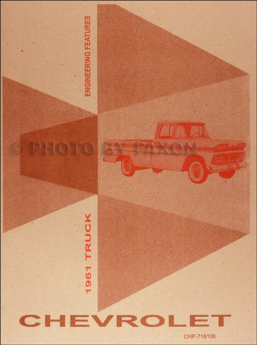 1961 Chevrolet Truck Engineering Features Manual Reprint